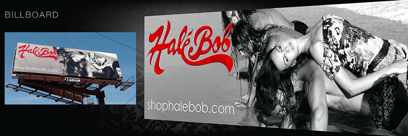 Billboard Design done by Eric Walker of EMWDESIGNS, for Hale Bob, of French West Inc.